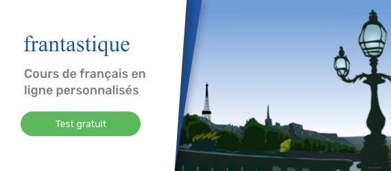 apprenez et perfectionnez votre niveau de français grâce à la méthode frantastique